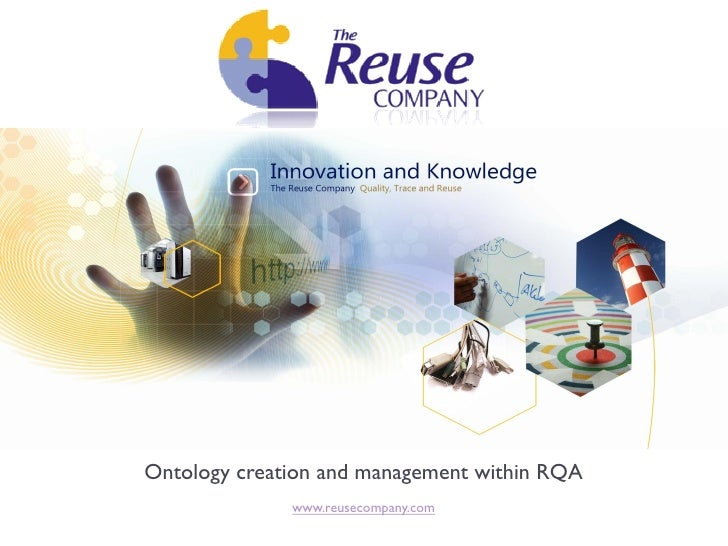 Ontology creation and management within RQA              www.reusecompany.com