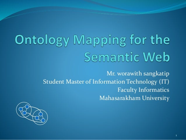 Ontology mapping for the semantic web