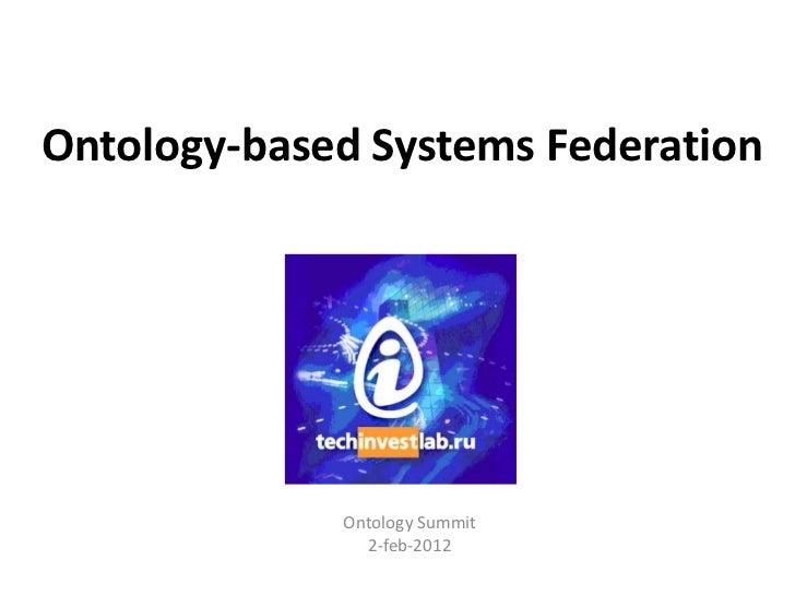 Ontology-Based Systems Federation