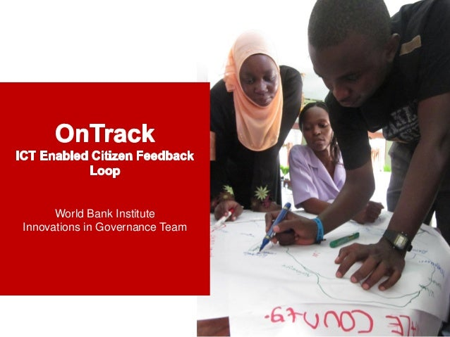On Track ICT- Enabled Citizen Feedback loops
