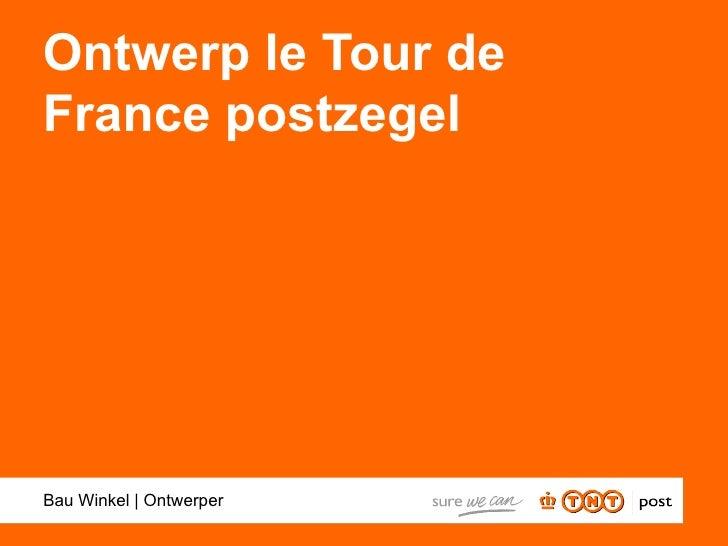 Ontwerp le Tour de France postzegel     Bau Winkel | Ontwerper