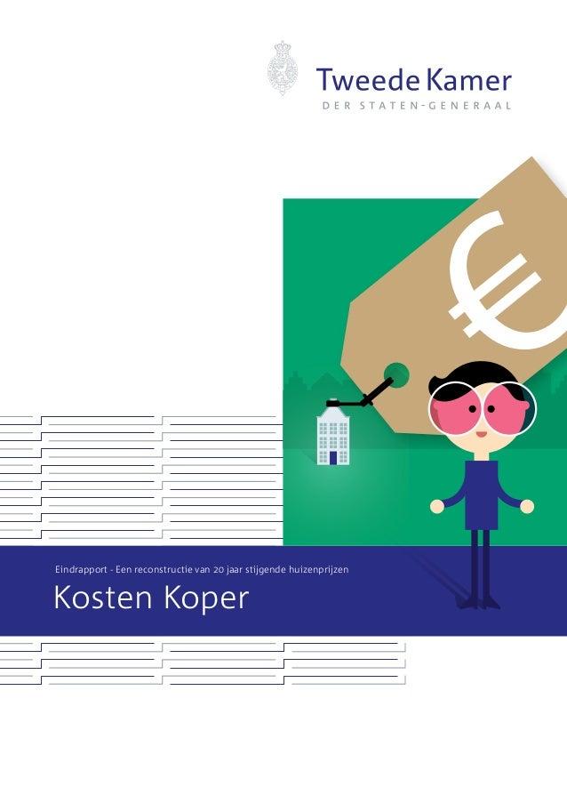 Eindrapport - Een reconstructie van 20 jaar stijgende huizenprijzenKosten Koper