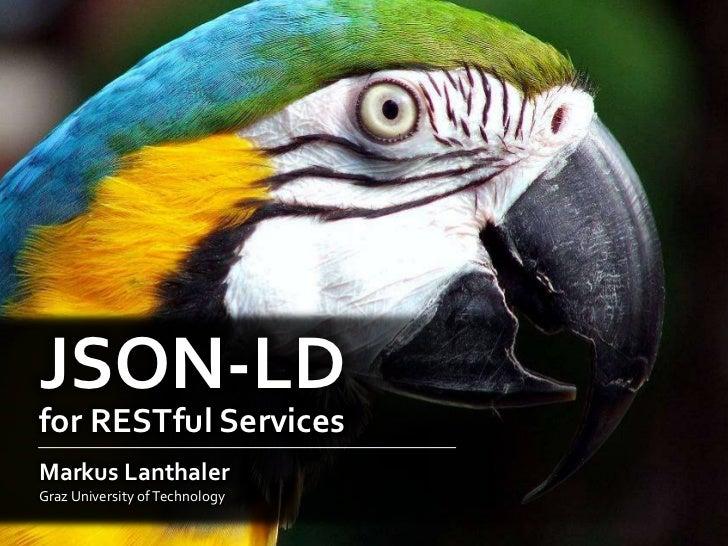 JSON-LD for RESTful services