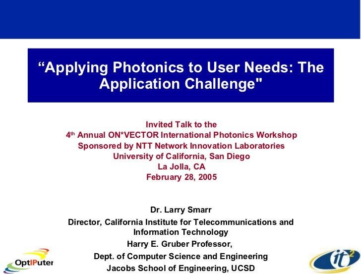 Applying Photonics to User Needs: The Application Challenge