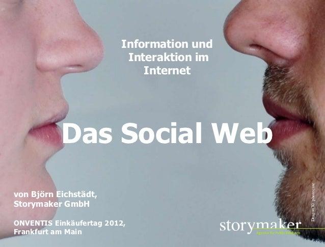 Information und                          Interaktion im                             Internet           Das Social Web     ...