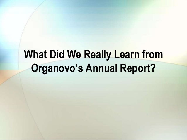 Two Take-Aways from Organovo's Annual Report