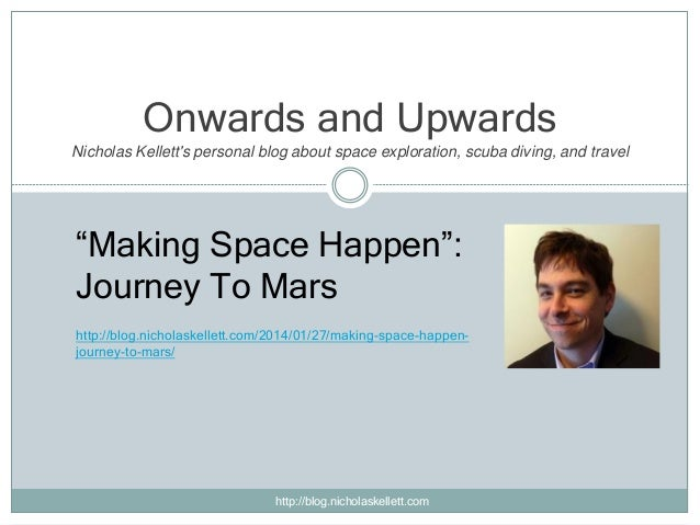 """Onwards and Upwards Nicholas Kellett's personal blog about space exploration, scuba diving, and travel  """"Making Space Happ..."""