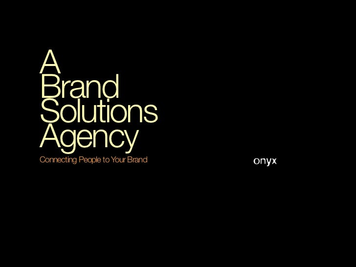 ABrandSolutionsAgencyConnecting People to Your Brand