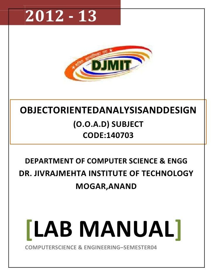 2012 - 13OBJECTORIENTEDANALYSISANDDESIGN               (O.O.A.D) SUBJECT                 CODE:140703 DEPARTMENT OF COMPUTE...