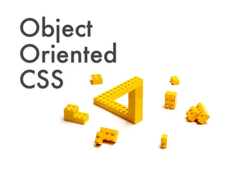 Object Oriented CSS for rapid, scalable and maintainable development