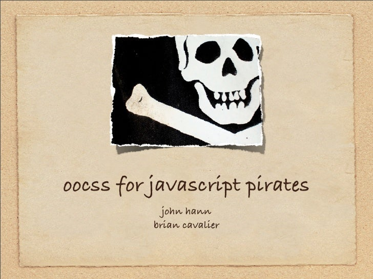 OOCSS for JavaScript Pirates jQcon Boston