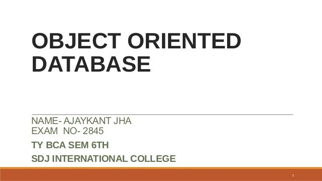 an analysis of the topic of the object oriented database management systems Database systems sixth edition ramez elmasri  the database management systems, and database system implementation tech-  the material on object-relational and .
