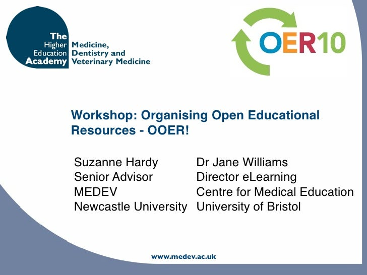 Workshop: Organising Open Educational Resources - OOER!  Suzanne Hardy          Dr Jane Williams Senior Advisor         Di...