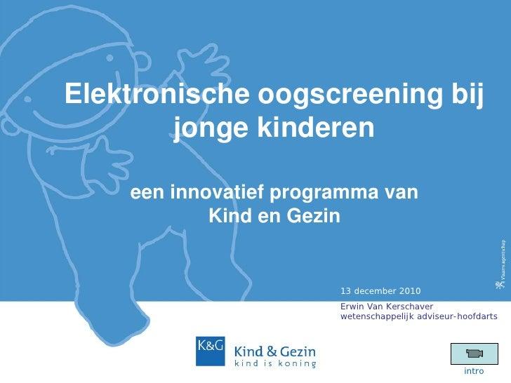 2_Zorgidee: Erwin Van Kerschaver - Kind en Gezin