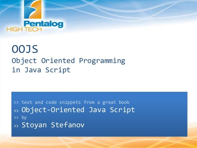 OOJS Object Oriented Programming in Java Script >> text and code snippets from a great book >> Object-Oriented Java Script...