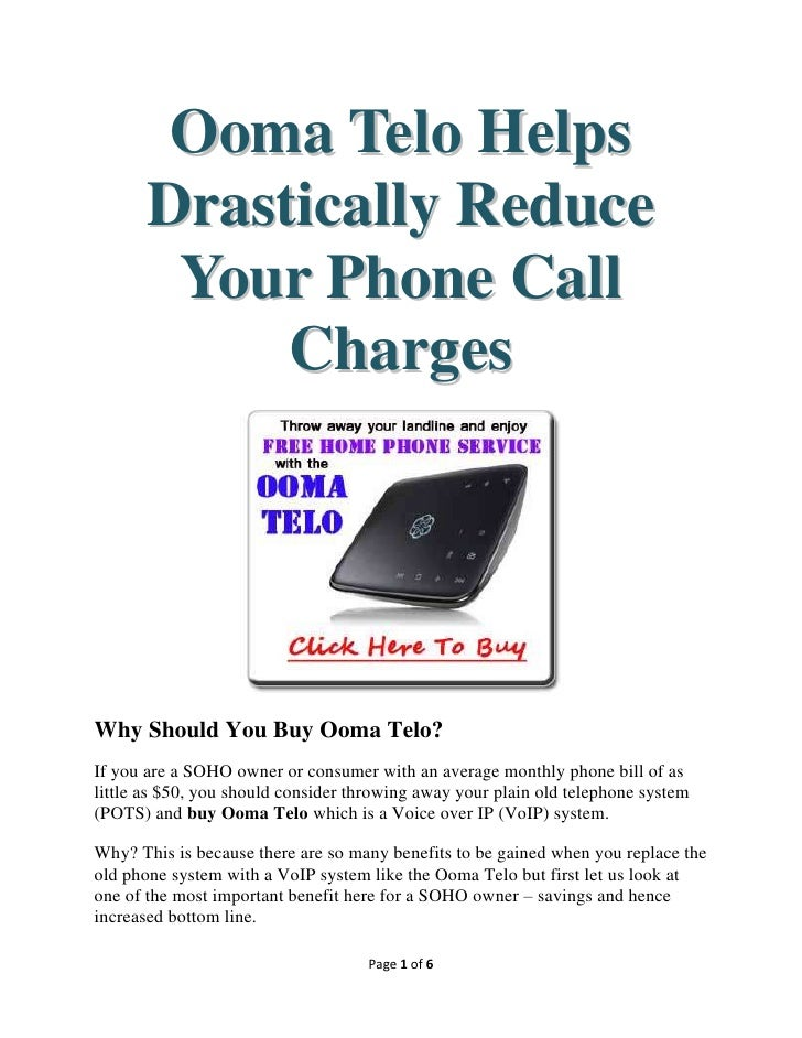 Ooma Telo Helps       Drastically Reduce        Your Phone Call            ChargesWhy Should You Buy Ooma Telo?If you are ...
