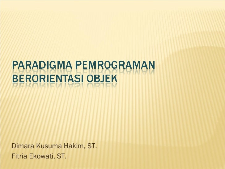 Dimara Kusuma Hakim, ST. Fitria Ekowati, ST.