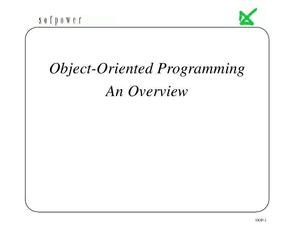 '                                     $     Object-Oriented Programming         An Overview     &                         ...