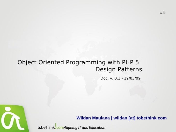 #4     Object Oriented Programming with PHP 5                         Design Patterns                              Doc. v....