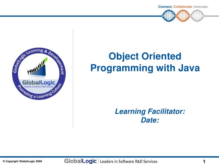 Connect. Collaborate. Innovate.                                  Object Oriented                               Programming...