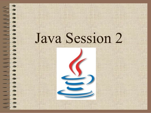 Java Session 2