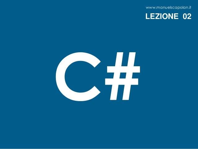 www.manuelscapolan.it LEZIONE 02