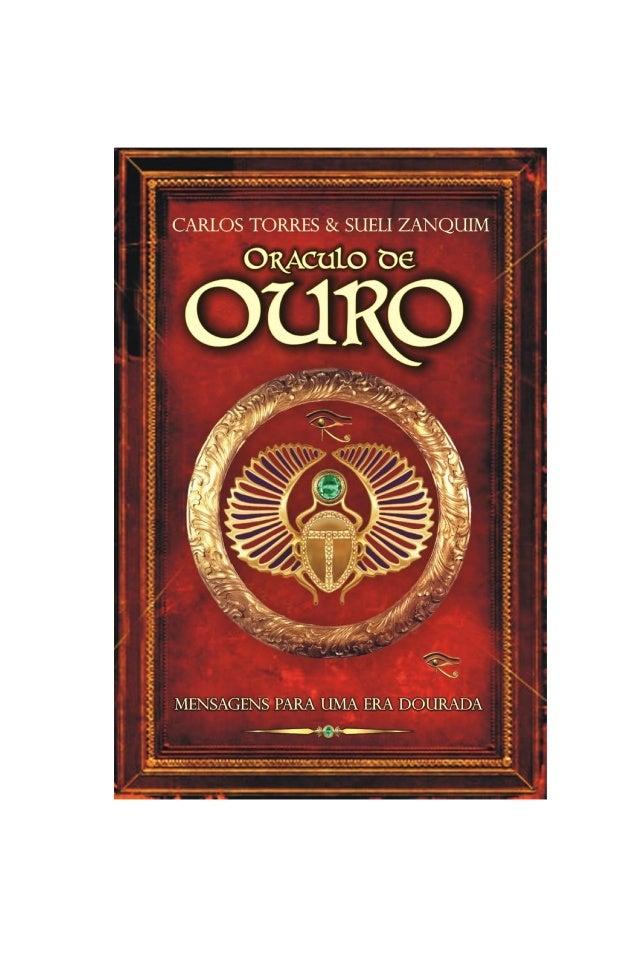 Carlos Torres & Sueli Zanquim  O ORÁCULO DE  OURO  ____________________________________________  2