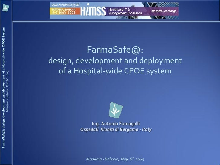 FarmaSafe@: design, development and deployment of a Hospital-wide CPOE System                                             ...