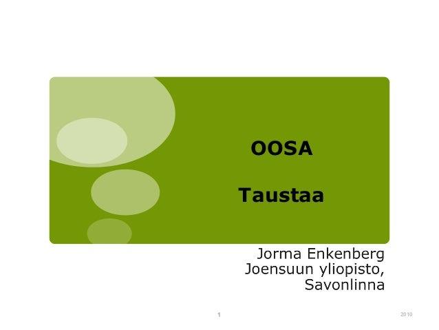 OOSA Taustaa  1  2010