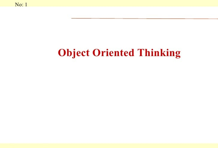 Object Oriented Thinking
