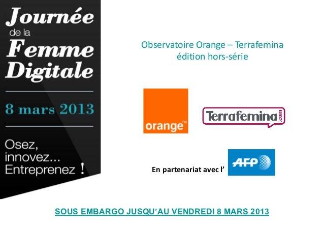 Observatoire Orange – Terrafemina                        édition hors-série                   En partenariat avec l'SOUS E...