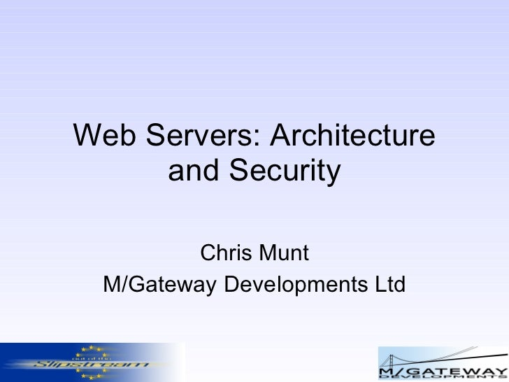 Web Servers: Architecture and Security