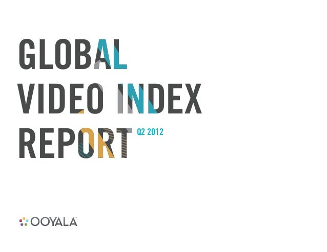 Ooyala global-video-index-q2-2012