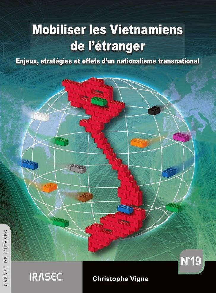MOBILISER LES VIETNAMIENS      DE L'ÉTRANGER   ENJEUX, STRATÉGIES ET EFFETSD'UN NATIONALISME TRANSNATIONAL