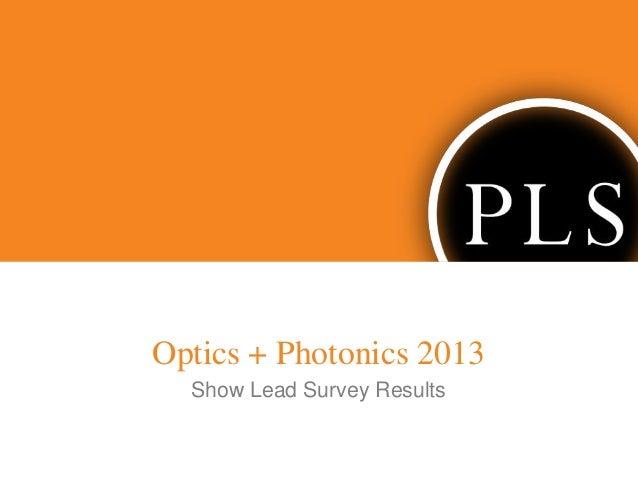 Optics + Photonics 2013 Show Lead Survey Results