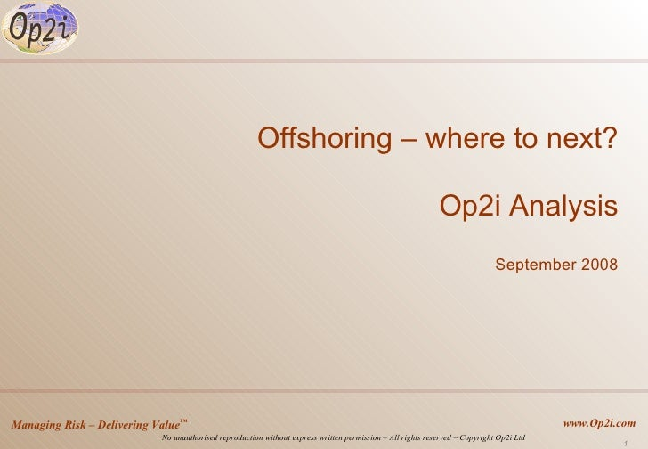 Offshoring – where to next? Op2i Analysis September 2008