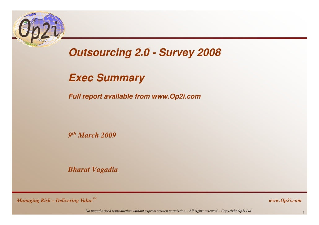 Outsourcing 2.0 - Survey 2008                       Exec Summary                      Full report available from www.Op2i....
