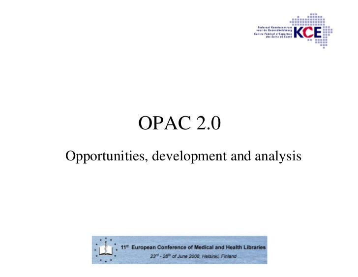 OPAC 2.0 Opportunities, development and analysis