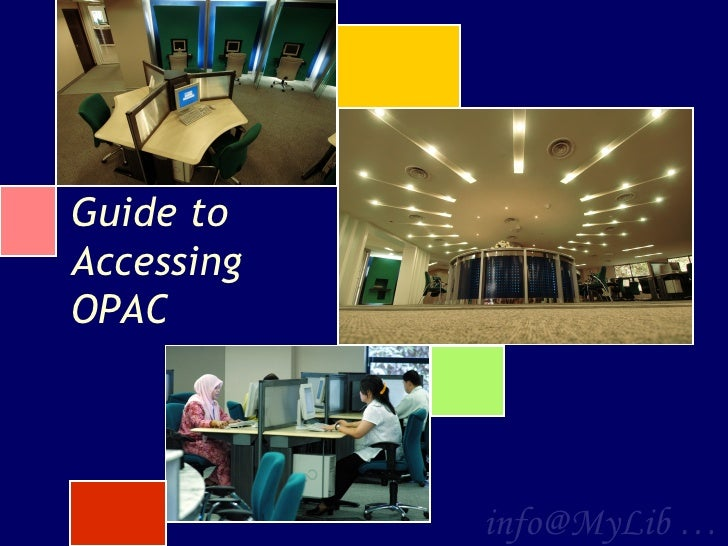 Guide to Accessing OPAC info@MyLib …