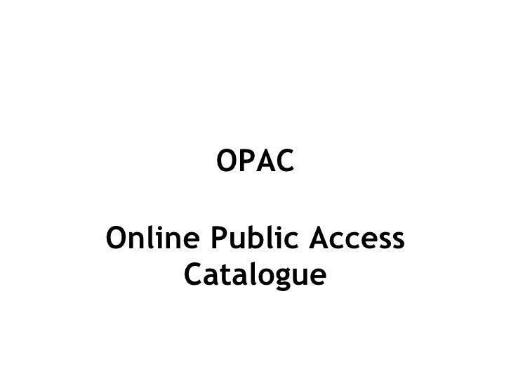OPAC Online Public Access Catalogue