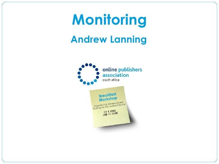 Monitoring Andrew Lanning