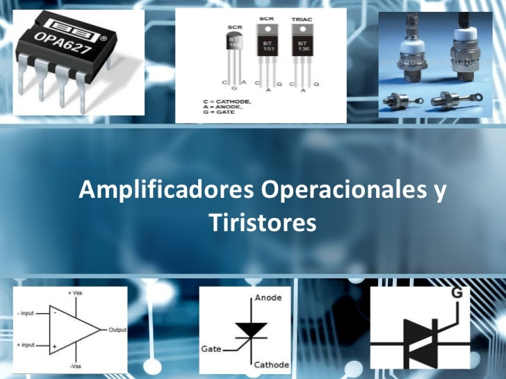 Opamp y tiristores