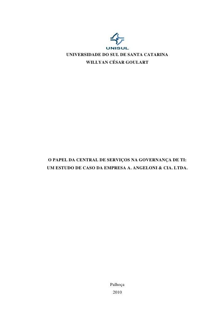 O papel da Central de Serviços na Governança de TI: um estudo de caso da empresa A. Angeloni & Cia. Ltda.