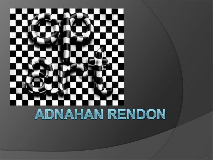 Adnahan rendon<br />1<br />