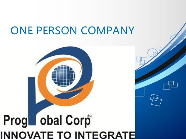ONE PERSON COMPANY COMPANIES ACT 2013