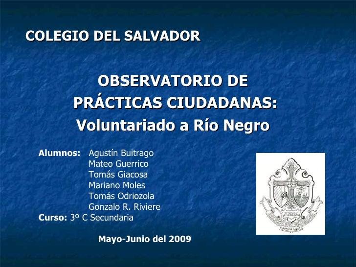 Observatorio Ciudadanía - Voluntariado a Río Negro