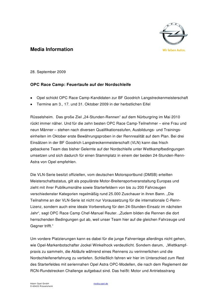 Media Information28. September 2009OPC Race Camp: Feuertaufe auf der Nordschleife     Opel schickt OPC Race Camp-Kandidate...