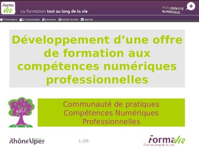 Développement d'une offre de formation aux compétences numériques professionnelles Communauté de pratiques Compétences Num...