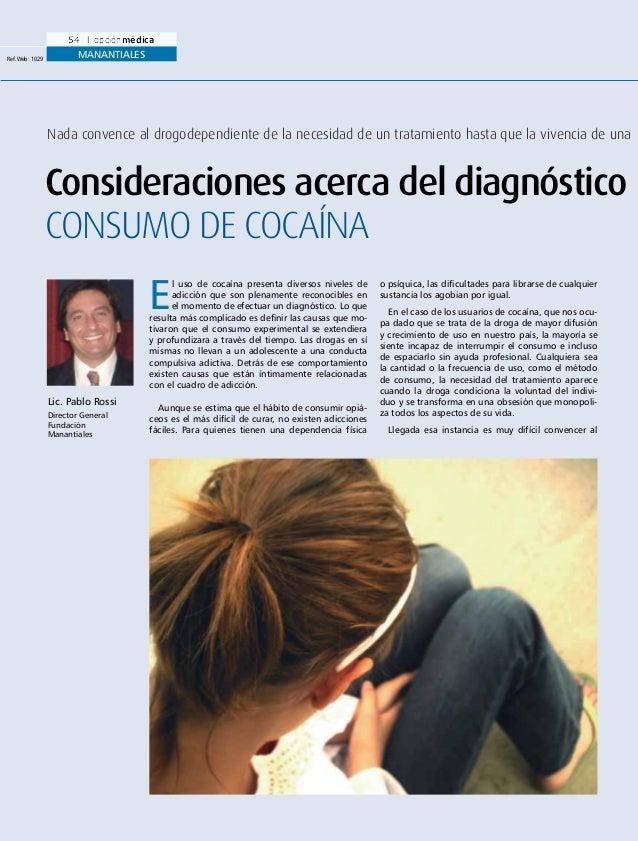 Opcion medica consideracion acerca de diagnostico y tratamamiento cocaina