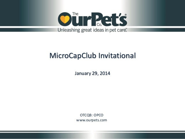 MicroCapClub Invitational: OurPet's Company (OPCO)